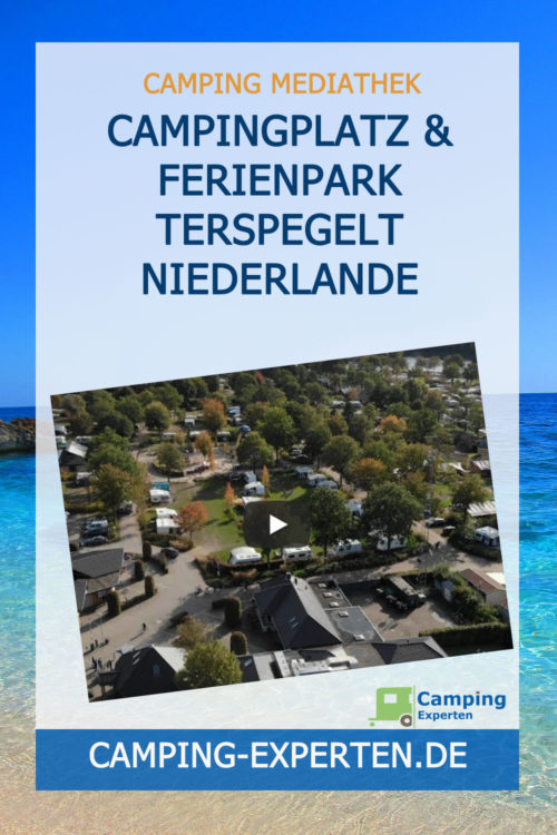 Campingplatz & Ferienpark TerSpegelt Niederlande