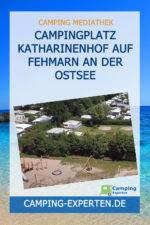 Campingplatz Katharinenhof auf Fehmarn an der Ostsee