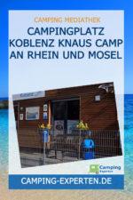 Campingplatz Koblenz Knaus Camp an Rhein und Mosel