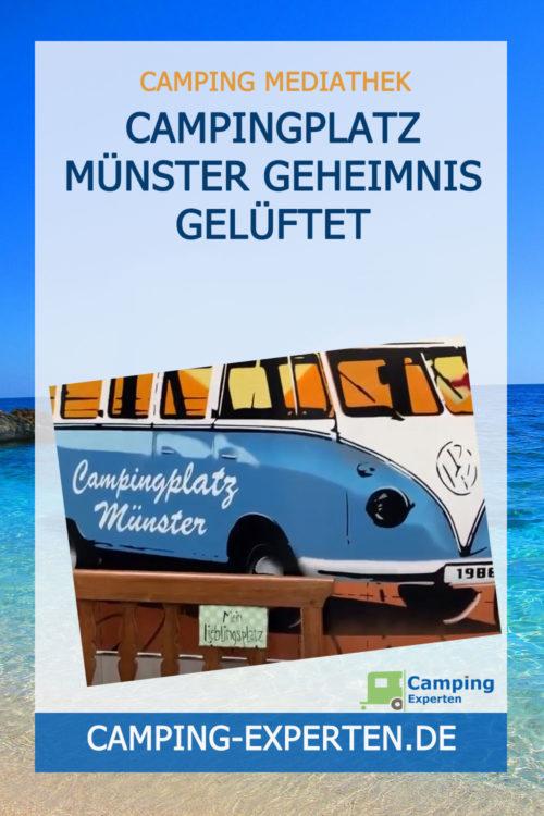 Campingplatz Münster Geheimnis gelüftet