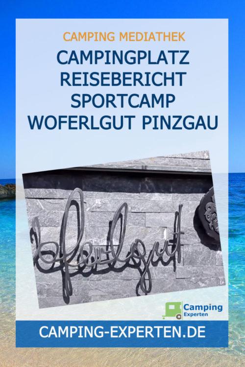 Campingplatz Reisebericht Sportcamp Woferlgut Pinzgau