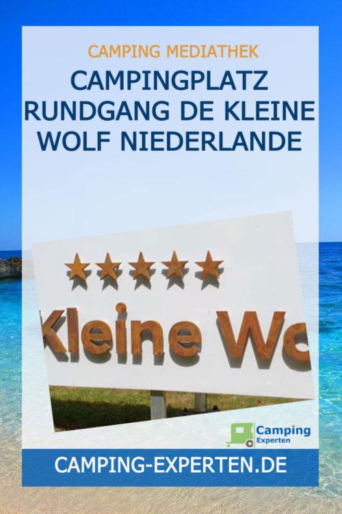 Campingplatz Rundgang DE KLEINE WOLF Niederlande