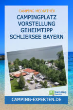 Campingplatz Vorstellung Geheimtipp Schliersee Bayern