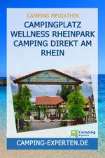 Campingplatz Wellness Rheinpark Camping direkt am Rhein