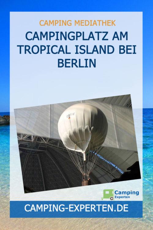 Campingplatz am Tropical Island bei Berlin