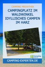 Campingplatz im Waldwinkel Idyllisches Campen im Harz