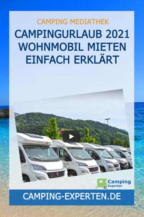 Campingurlaub 2021 Wohnmobil mieten einfach erklärt
