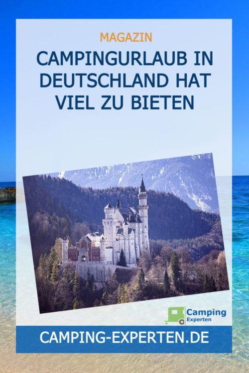 Campingurlaub in Deutschland hat viel zu bieten