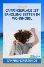 Campingurlaub ist Erholung Betten im Wohnmobil