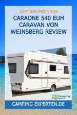 Caraone 540 EUH Caravan von Weinsberg Review