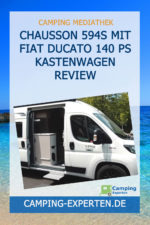 Chausson 594s mit Fiat Ducato 140 PS Kastenwagen Review