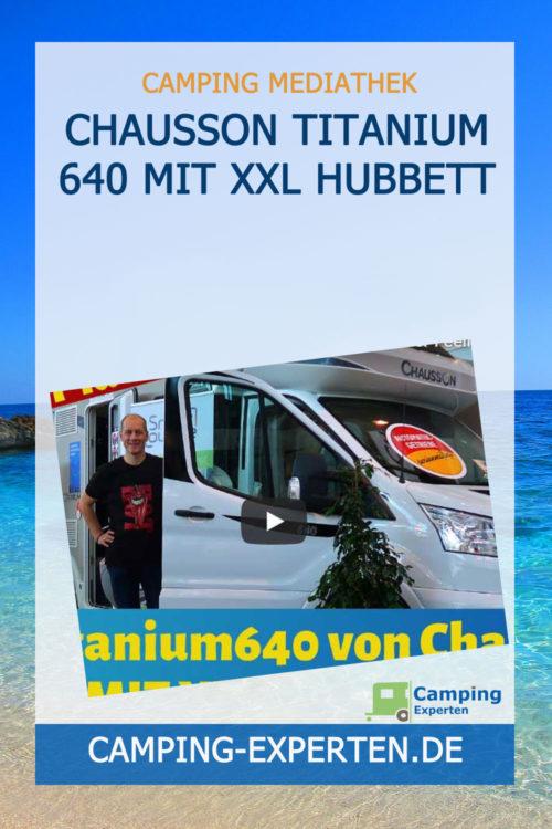 Chausson TITANIUM 640 mit XXL Hubbett