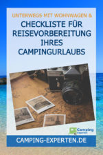 Checkliste für Reisevorbereitung Ihres Campingurlaubs