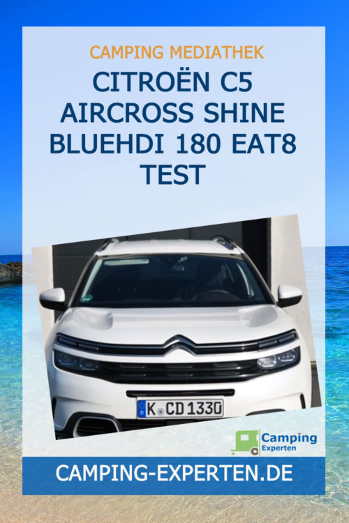 Citroën C5 Aircross Shine BlueHDI 180 EAT8 Test