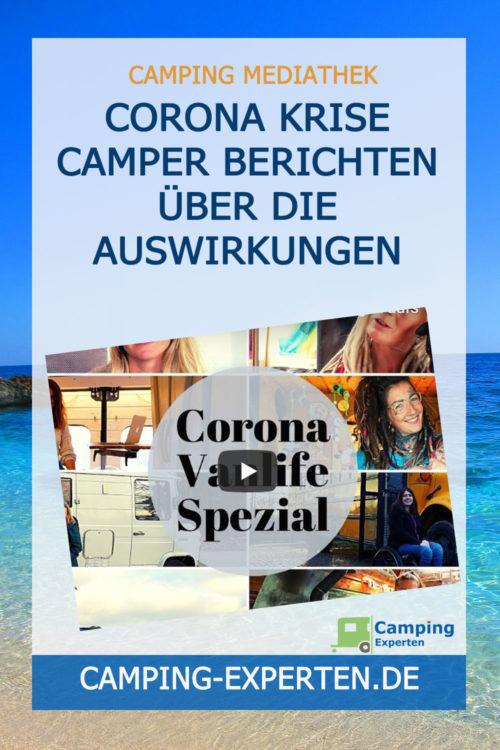 Corona Krise Camper berichten über die Auswirkungen
