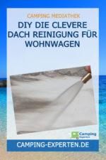 DIY Die clevere Dach Reinigung für Wohnwagen