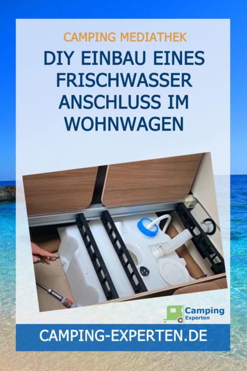 DIY Einbau eines Frischwasser Anschluss im Wohnwagen
