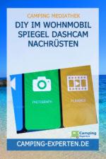 DIY Im Wohnmobil Spiegel Dashcam nachrüsten