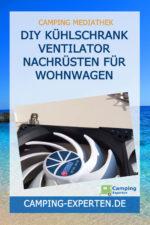 DIY Kühlschrank Ventilator nachrüsten für Wohnwagen