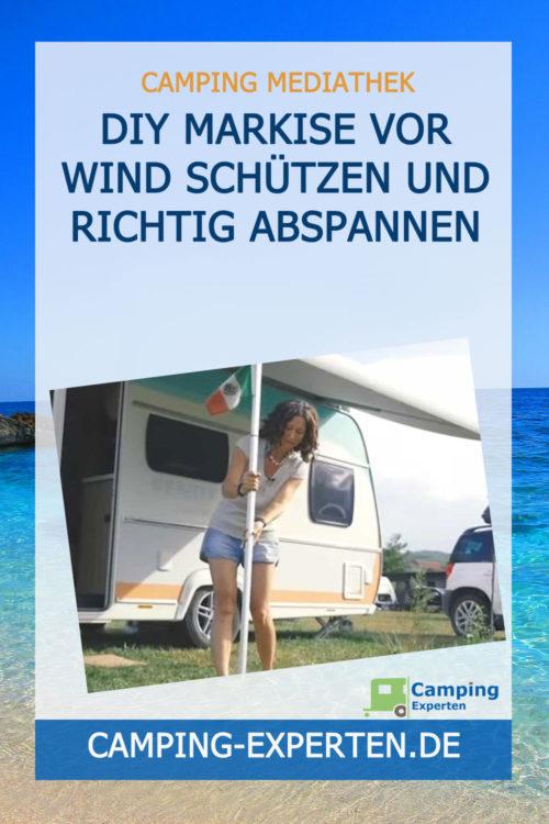 DIY Markise vor Wind schützen und richtig abspannen