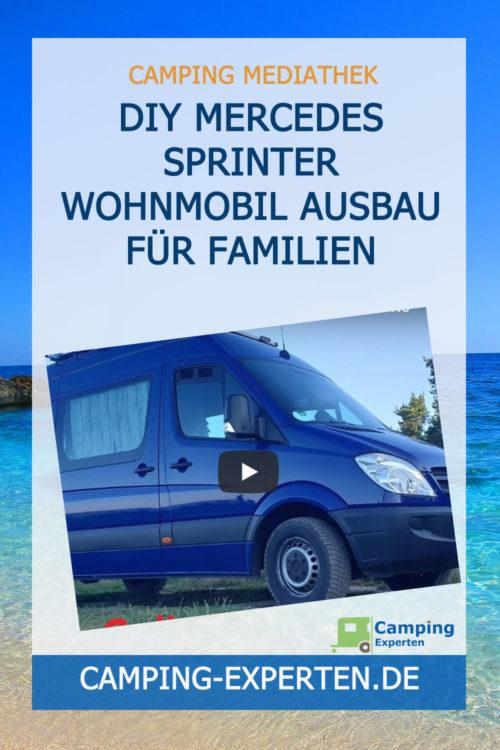 DIY Mercedes Sprinter Wohnmobil Ausbau für Familien