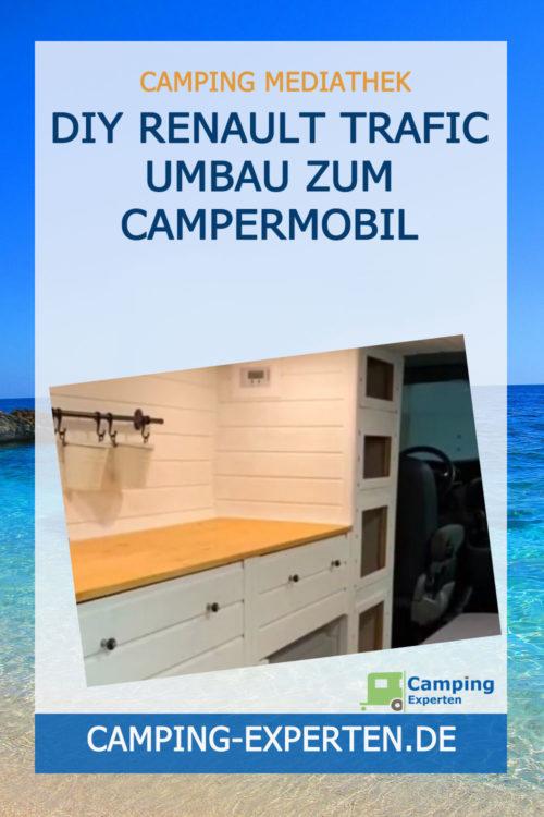 DIY Renault Trafic Umbau zum Campermobil