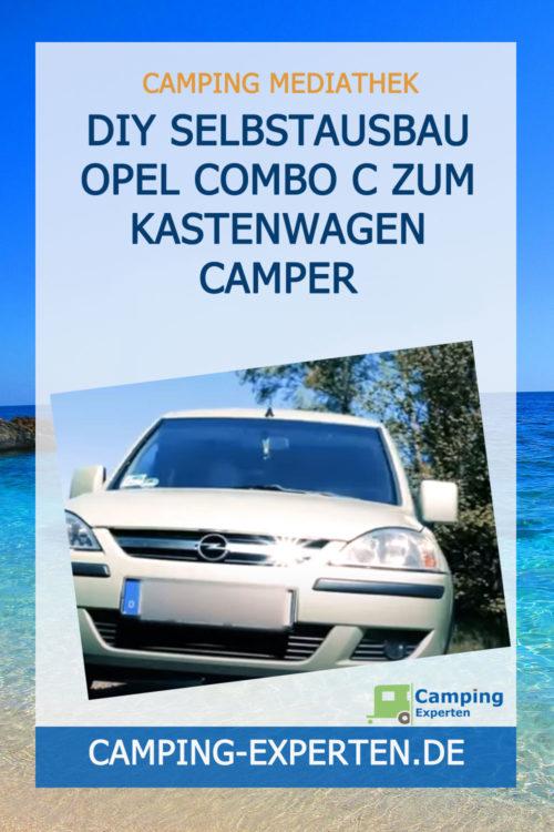 DIY Selbstausbau Opel Combo C zum Kastenwagen Camper