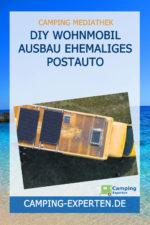 DIY Wohnmobil Ausbau Ehemaliges Postauto