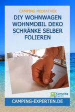 DIY Wohnwagen Wohnmobil Deko Schränke selber folieren