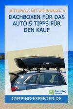 Dachboxen für das Auto 5 Tipps für den Kauf