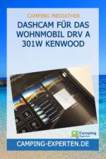 Dashcam für das Wohnmobil DRV A 301W KENWOOD