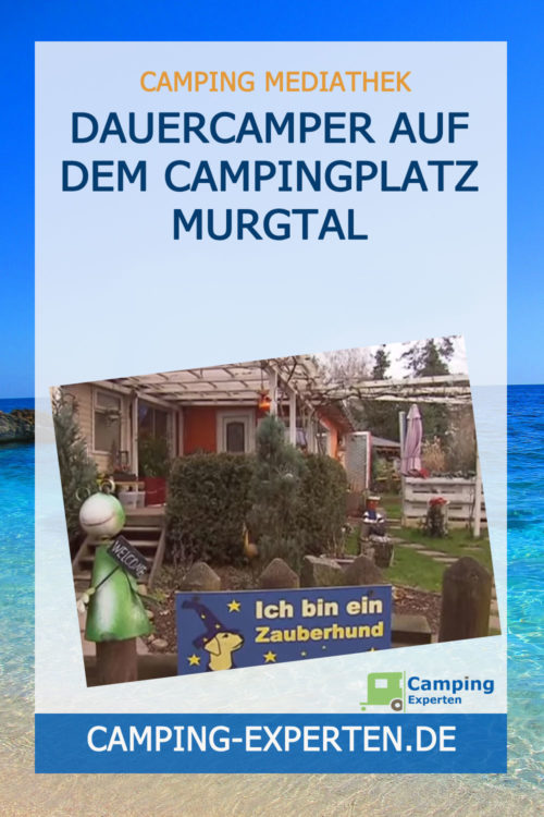 Dauercamper auf dem Campingplatz Murgtal
