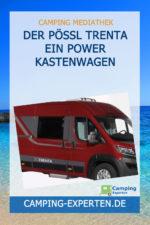 Der Pössl Trenta Ein Power Kastenwagen