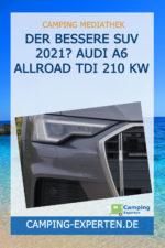 Der bessere SUV 2021? AUDI A6 ALLROAD TDI 210 kW
