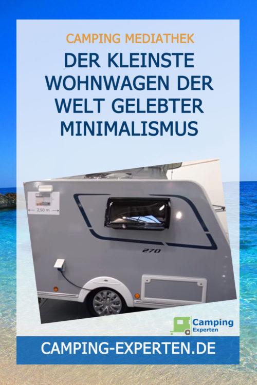 Der kleinste Wohnwagen der Welt Gelebter Minimalismus