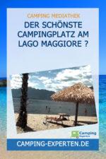 Der schönste Campingplatz am Lago Maggiore ?