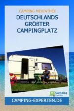 Deutschlands größter Campingplatz