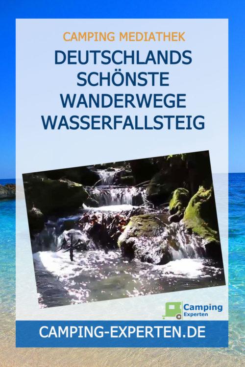 Deutschlands schönste Wanderwege Wasserfallsteig
