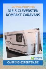 Die 5 cleversten Kompakt Caravans