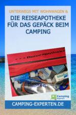 Die Reiseapotheke für das Gepäck beim Camping