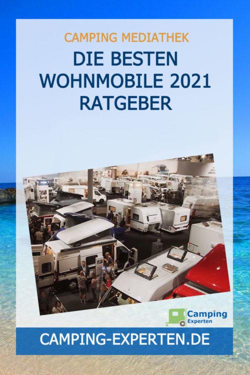 Die besten Wohnmobile 2021 Ratgeber