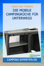Die mobile Campingküche für unterwegs