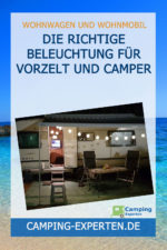 Die richtige Beleuchtung für Vorzelt und Camper