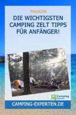 Die wichtigsten Camping Zelt Tipps für Anfänger!