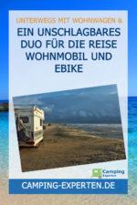 Ein unschlagbares Duo für die Reise Wohnmobil und EBike