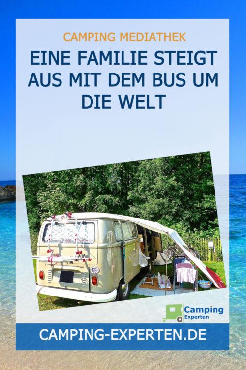 Eine Familie steigt aus Mit dem Bus um die Welt
