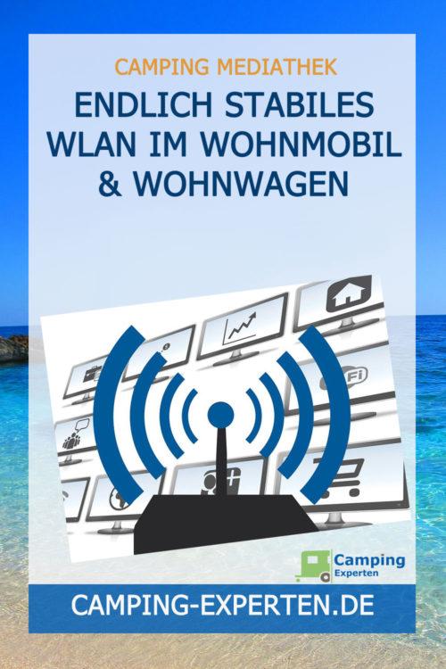 Endlich stabiles WLAN im Wohnmobil & Wohnwagen