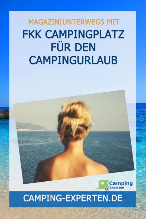 FKK Campingplatz für den Campingurlaub