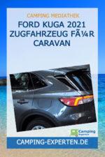 FORD KUGA 2021 Zugfahrzeug für Caravan