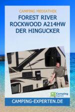 FOREST RIVER ROCKWOOD A214HW der Hingucker